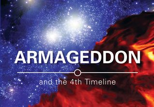 Photo of Armageddon and the 4th Timeline by Don Mardak – Book Review