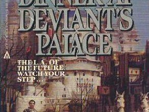 Photo of Dinner at Deviant's Palace by Tim Powers, Book Review