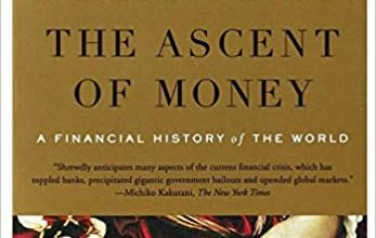 Photo of Economics Book Review – The Ascent of Money, a Financial History of the World by Niall Ferguson