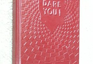 Photo of I Dare You! By William H Danforth – A Book Review