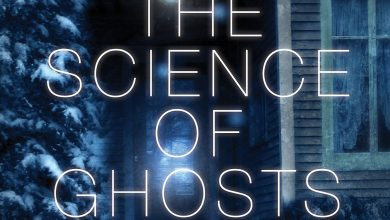 Photo of New Novel Explores Possible Scientific Explanation for Ghosts