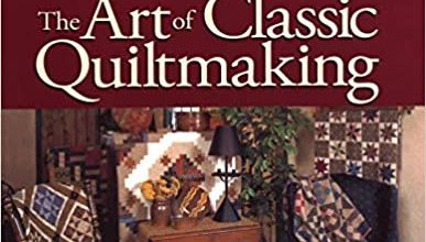 Photo of The Art of Classic Quiltmaking