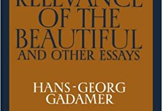 Photo of Book Critique of Hans-Georg Gadamer's Book: The Relevance Of The Beautiful And Other Essays