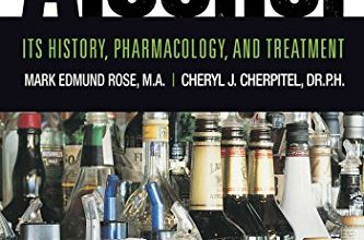 Photo of Book Review: Alcohol: It's History, Pharmacology, and Treatment by Mark E. Rose, Cheryl J. Cherpitel