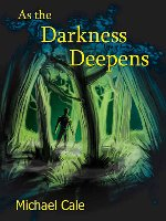 Photo of Book Review – As the Darkness Deepens by Michael Cale