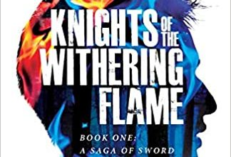Photo of Book Review: Knights of the Withering Flame by Kyle R. Zeller
