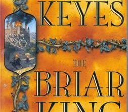 Photo of Book Review – The Briar King By Greg Keyes