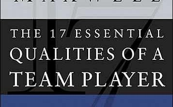 Photo of Book Summary: The 17 Essential Qualities of a Team Player