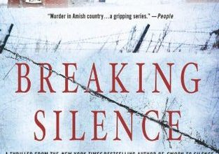 Photo of Breaking Silence by Linda Castillo – Amish Mystery Book Review – Hate Crimes and Love