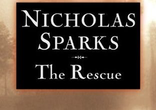 Photo of The Rescue by Nicholas Sparks Book Review